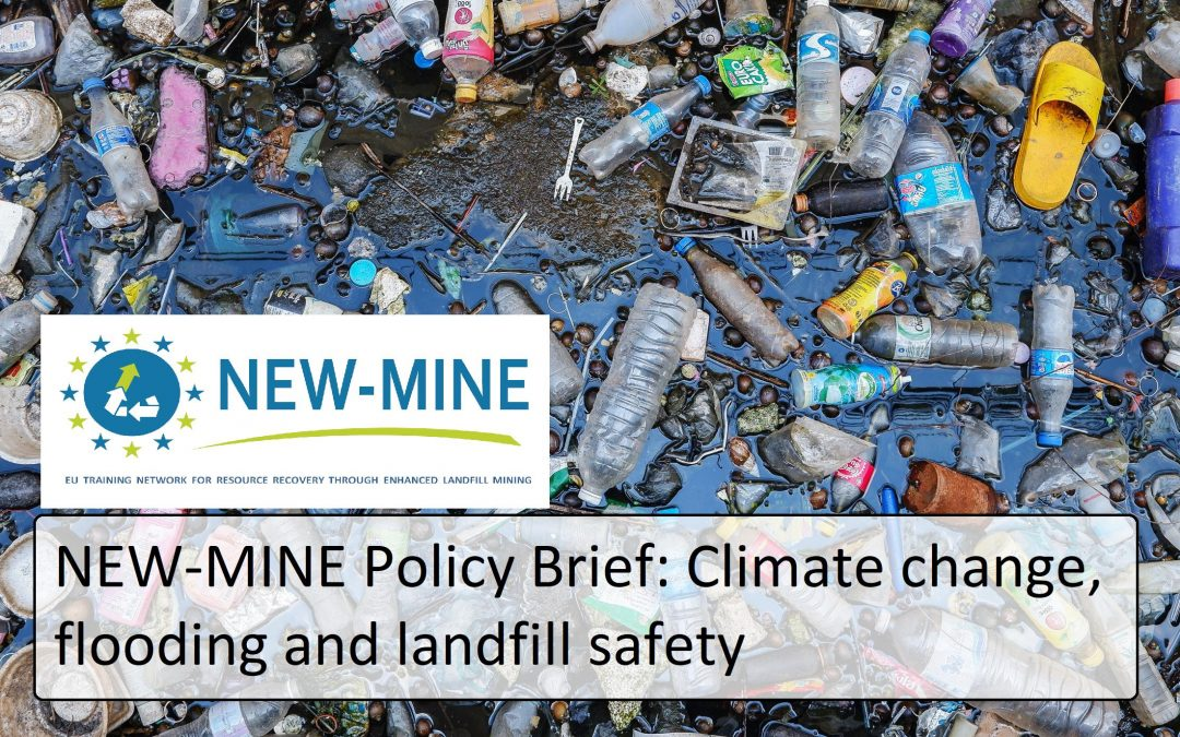 NEW-MINE Policy Brief: Climate change, flooding and landfills